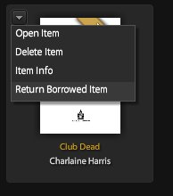 Screenshot of return your Overdrive book using a little arrow in the upper left-hand corner of the title image and selecting Return Borrowed Item